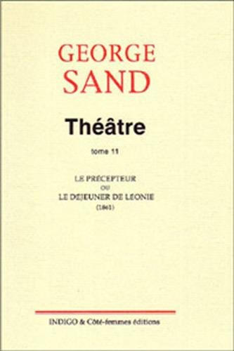 Le Precepteur Ou le Dejeuner de Leonie, Theatre, Tome 11 (2914378610) by Theatre, Tome 11 Le Precepteur Ou le Dejeuner de Leonie