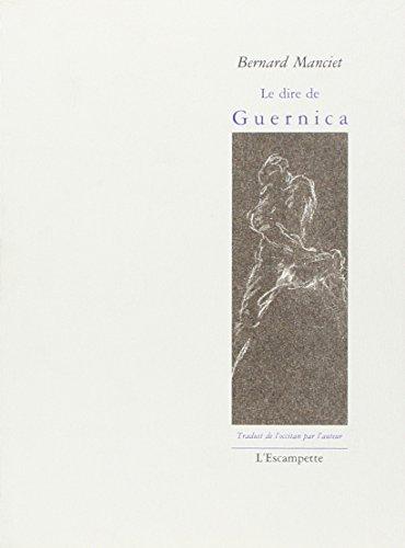 9782914387118: Le dire de Guernica