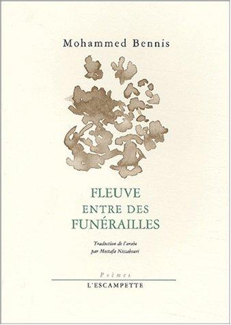 9782914387255: Fleuve entre des funérailles