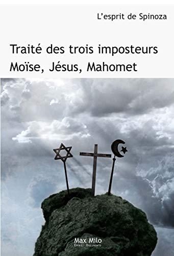 9782914388061: Traité des trois imposteurs : Moise, Jésus, Mahomet