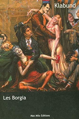 9782914388191: Les borgia le roman d'une famille (French Edition)