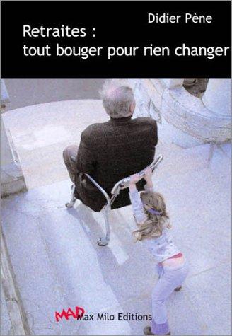 9782914388436: Retraites : tout bouger pour rien changer