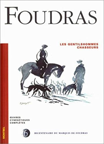 9782914390088: Oeuvres cynégétiques complètes (French Edition)