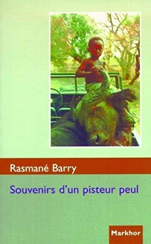 Souvenirs d'un pisteur seul: Rasmané Barry