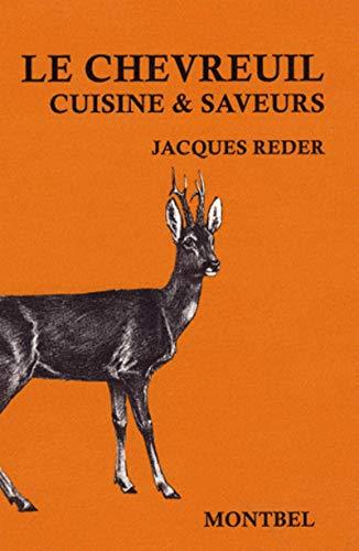 9782914390545: Le chevreuil : Cuisine & saveurs