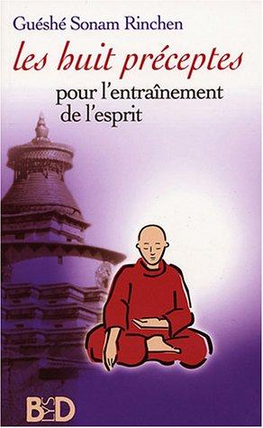 9782914395250: Les Huit Pr�ceptes pour l'entra�nement de l'esprit
