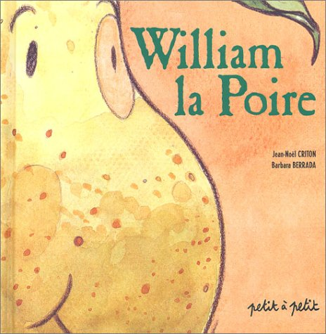 9782914401135: William la poire
