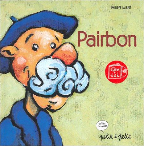 9782914401876: Pairbon, �dition en occitan (1 livre + 1 CD)