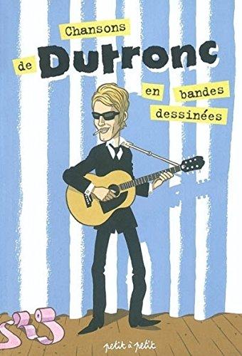 Chansons de Dutronc en bandes dessinées: Audibert, Anthony, Gabella,
