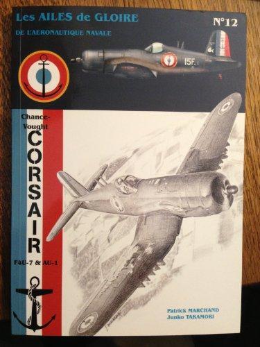 9782914403177: Ailes de Gloire N 12 les Corsair F4u-7 Français