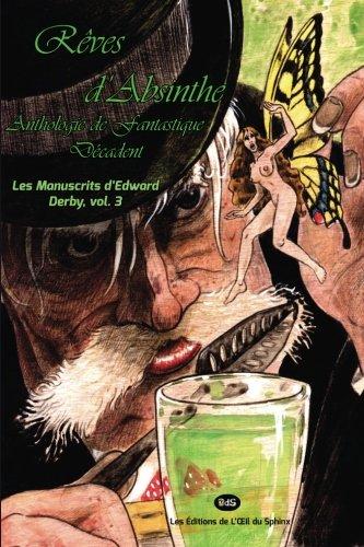 9782914405058: Rêves d'Absinthe : Anthologie de Fantastique Décadent