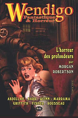 9782914405669: Wendigo - Fantastique & Horreur - Volume 1