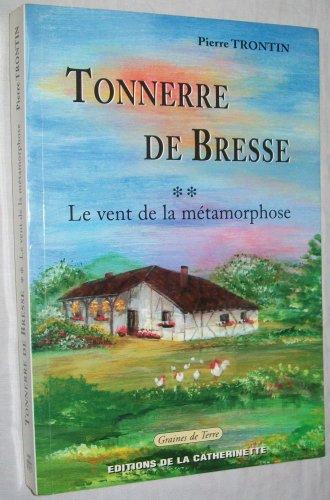 9782914415095: TONNERRE DE BRESSE TOME 1 La Source des racines