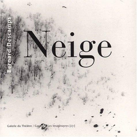 9782914416009: Neige