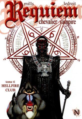9782914420112: Requiem, Tome 6 : Hellfire Club