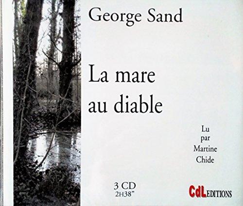 La Mare au Diable /3 CD: George Sand