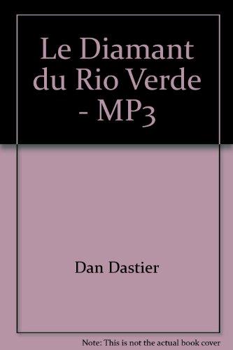 9782914428811: Le Diamant du Rio Verde - MP3
