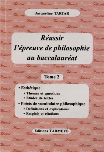 9782914436144: Réussir l'épreuve de philosophie au baccalauréat : Tome 2