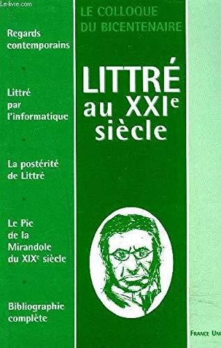 9782914437059: Littr� au XXIe si�cle : Le colloque du bicentenaire