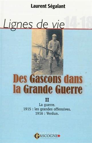 9782914444620: Des Gascons dans la Grande Guerre : Tome 2, La guerre