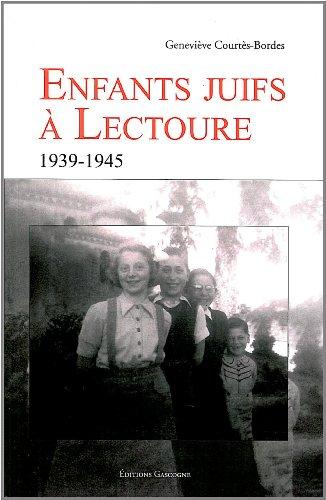 9782914444743: Enfants juifs à Lectoure