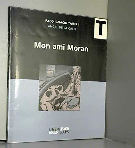9782914445030: Mon ami Moran