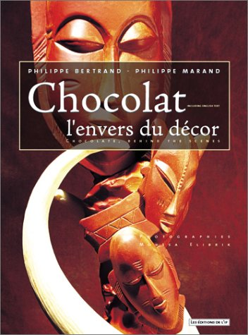Chocolate Behind The Scenes Chocolat L Envers Du Decor French