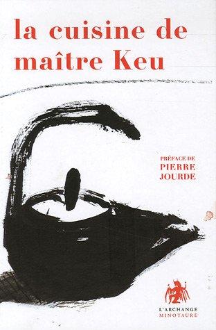 9782914453714: La cuisine de maître Keu