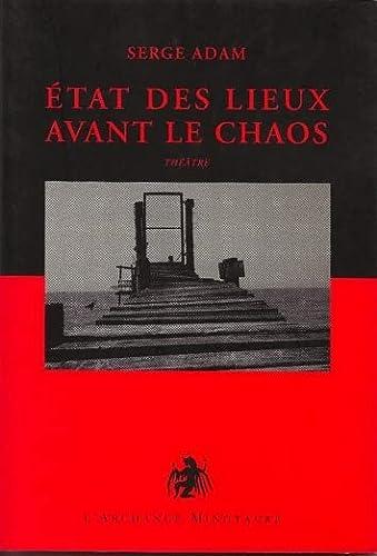9782914453745: Etats des lieux avant le chaos : Comédies et tragédies de l'époque