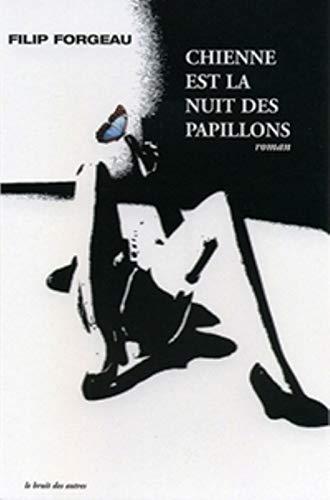 9782914461573: Chienne la Nuit des Papillons