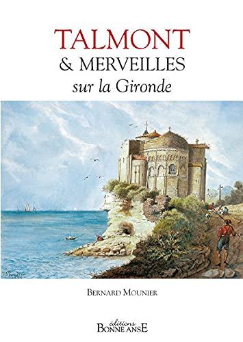 9782914463119: Talmont et Merveilles Sur la Gironde