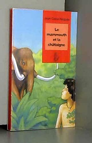 9782914471138: Le mammouth et la châtaigne