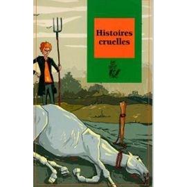 9782914471367: Histoires cruelles