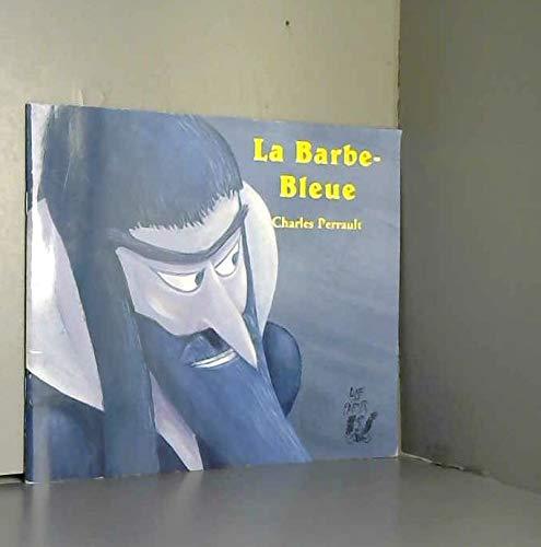 9782914471633: La Barbe bleue