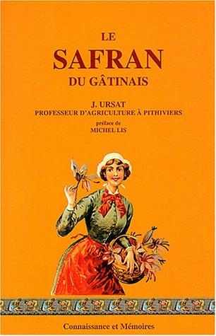 9782914473217: Le safran du Gâtinais