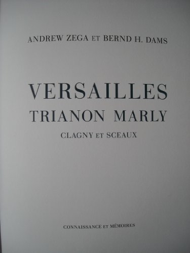 Versailles, Trianon, Marly, Clagny et Sceaux ---------------- [ ENGLISH TEXT ] 400 EX Limited: ...
