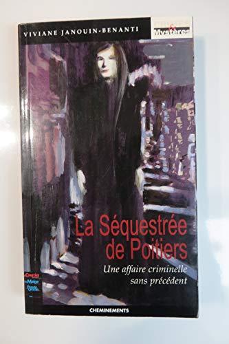 9782914474009: Sequestree de Poitiers (la)