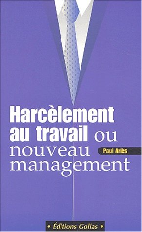 Harcelement au travail (2914475365) by Paul Aries