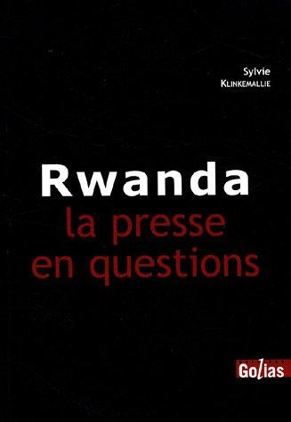 9782914475853: Rwanda : La presse en question