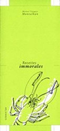 9782914480611: Recettes immorales
