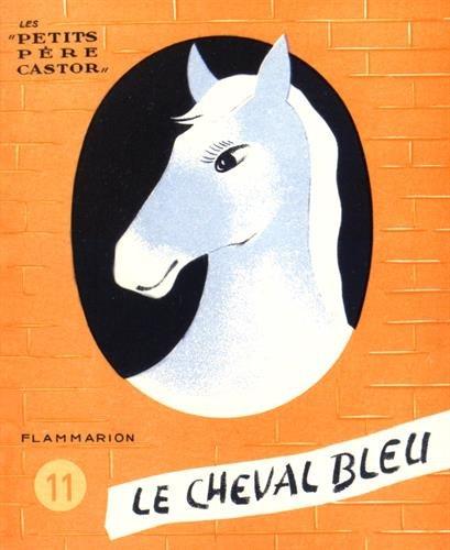 9782914495349: Le cheval bleu