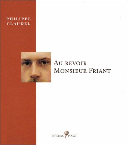 9782914498005: Au revoir Monsieur Friant