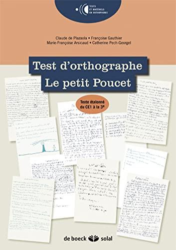 TEST D ORTHOGRAPHE LE PETIT POUCET: COLLECTIF