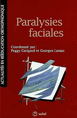 9782914513524: Paralysies faciales