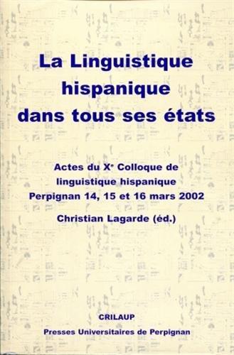 9782914518314: La linguistique hispanique dans tous ses �tats (Etudes)
