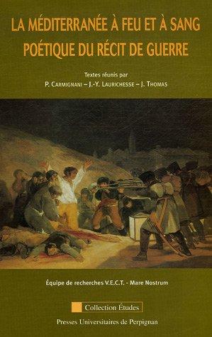 9782914518833: La Mediterranee a feu et a sang (French Edition)