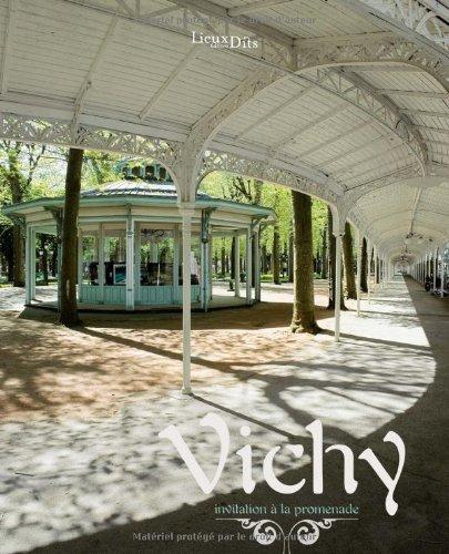 9782914528962: Vichy : Invitation à la promenade