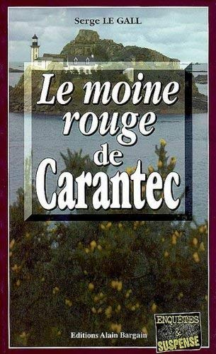 9782914532914: Le Moine Rouge de Carantec