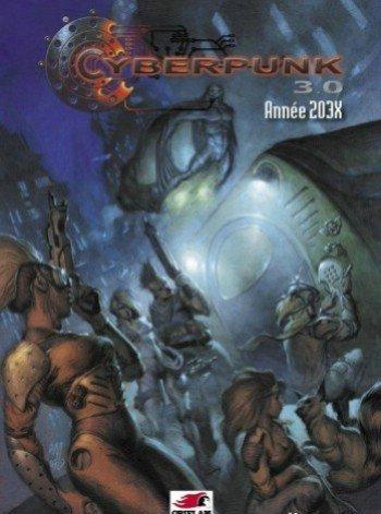 9782914536578: ORIFLAM-Cyberpunk 3.0-Cyberpunk 3.0 Année 203X