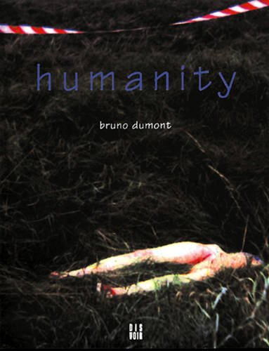 9782914563000: Humanity: A Film by Bruno Dumont
